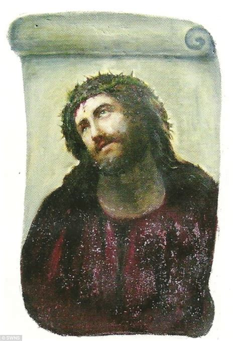 ecce homo a fading fresco and a diy fiasco masterpiece of jesus is destroyed after old lady s attempt to