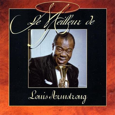 louis armstrong swing that music le meilleur de louis armstrong swing that music louis