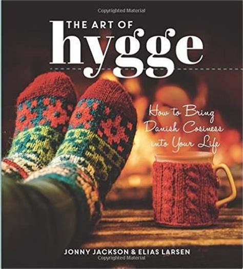 libro hygge the danish art why you need hygge in your life and how to find it sherbet lane