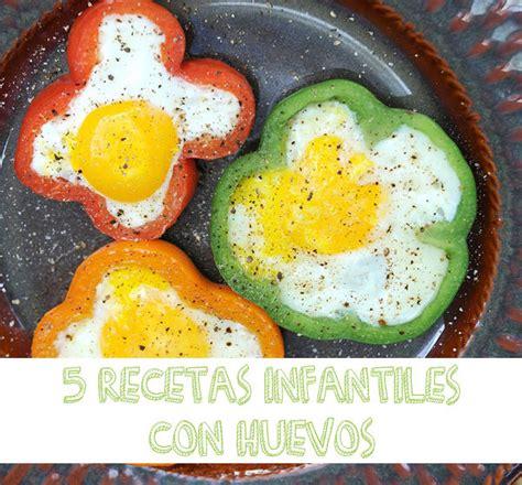 recetas de cocina de huevos 5 recetas con huevos 161 muy originales pequeocio