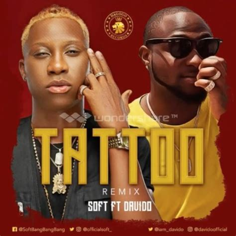 tattoo mp3 soft soft tattoo remix ft davido download mp3