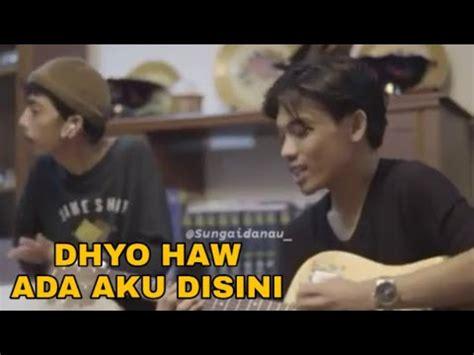 status wa dhyo haw     youtube