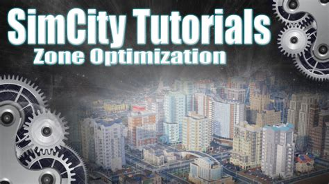 video tutorial zone simcity 2013 tutorial quot zone optimization quot youtube