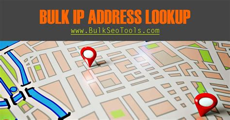 Bulk Ip Lookup Ip To Location Ip Checker Bulk Ip Lookup Tool Bulk Seo Tools