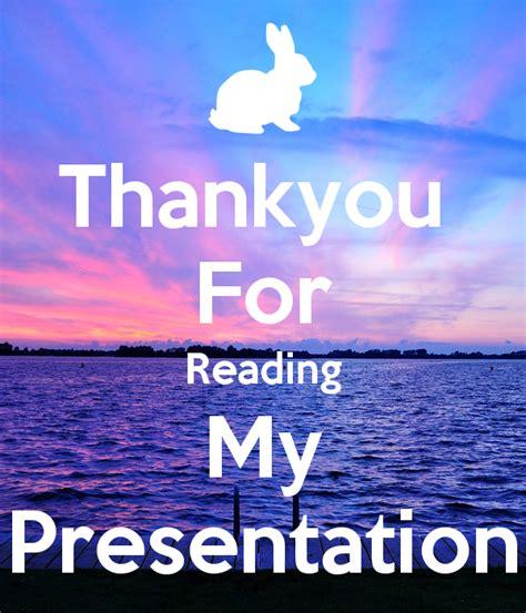 reading my thankyou for reading my presentation poster lara keep