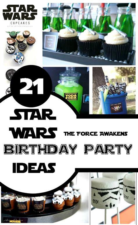 wars ideas 21 wars birthday ideas awaken your