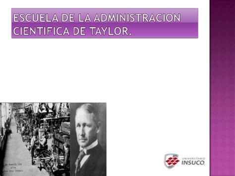 el enfoque tpico de la escuela de administracin cientfica es el escuela cientifica de frederick taylor