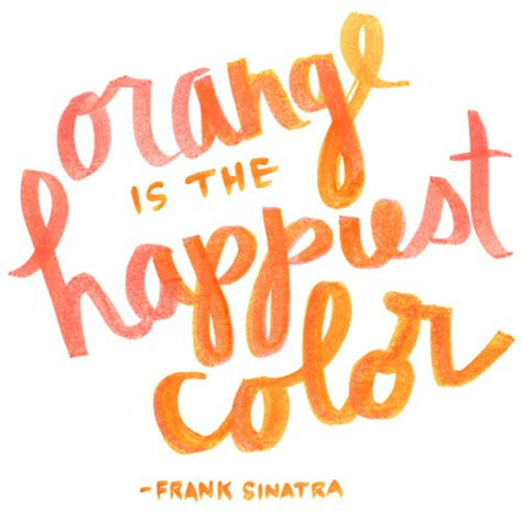 color of happy orange with the word quotes quotesgram