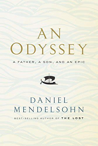 0007545126 an odyssey a father a an odyssey a father a son and an epic harvard book store