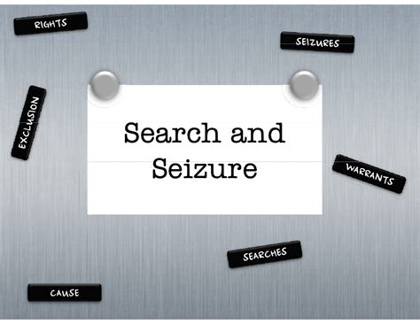 Search And Seizure Search And Seizure