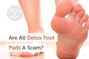 Why Does My Foot Detox Water Stink by Are All Detox Foot Pads A Scam Dr Eddy Bettermann Md