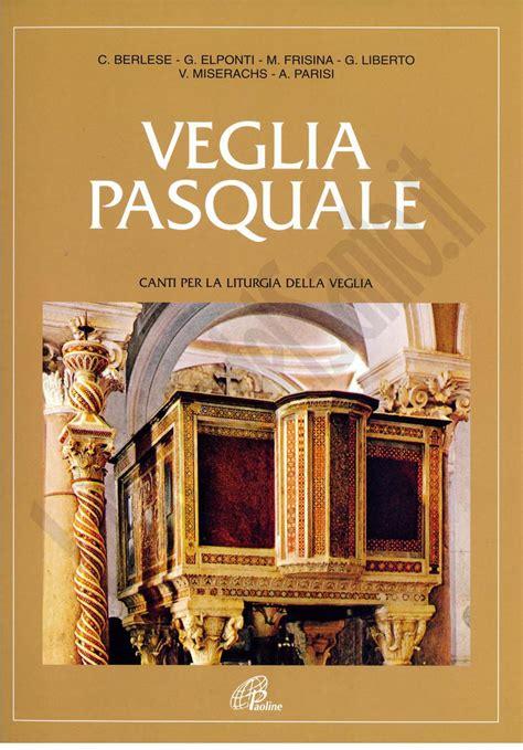 canti liturgici d ingresso veglia pasquale spartito spartito di aa vv paoline