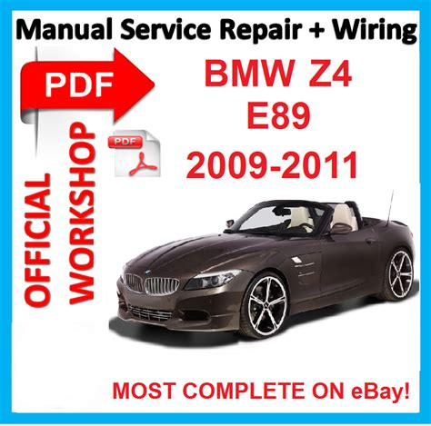 how to download repair manuals 2009 bmw z4 m engine control official workshop manual service repair for bmw z4 e89 2009 2010 2011 ebay