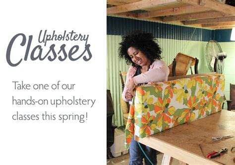 upholstery training videos spruce upholstery spring upholstery classes at spruce