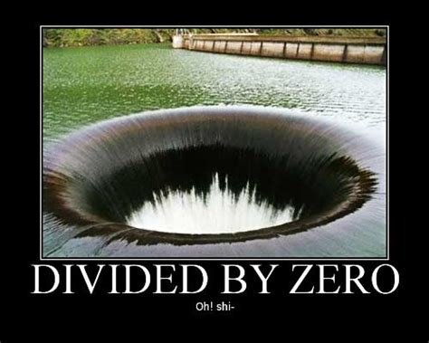Divide By Zero Meme - coolpictures0504 just another wordpress com site