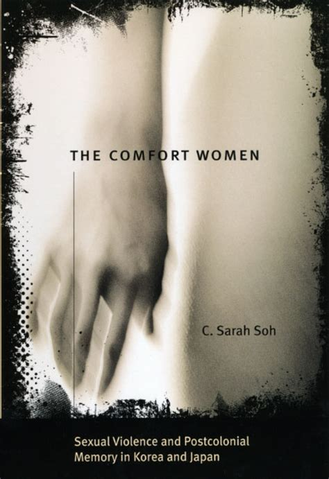 comfort women novel the comfort women sexual violence and postcolonial memory