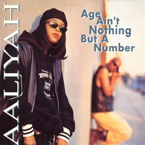 Joe Aint Nothing Like Me Album Tracklist by Aaliyah Age Ain T Nothing But A Number Vinyl Lp Album