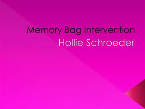 Ppt Memory Bag Intervention Powerpoint Presentation Id Powerpoint Memory