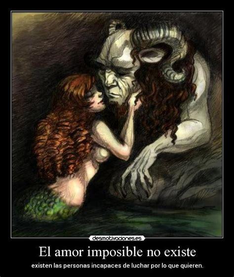 imagenes de el amor imposible el amor imposible no existe desmotivaciones