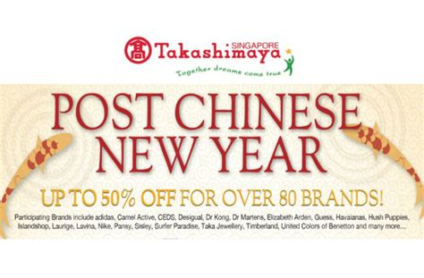 takashimaya post new year sale takashimaya post cny sale up to 50 for 80