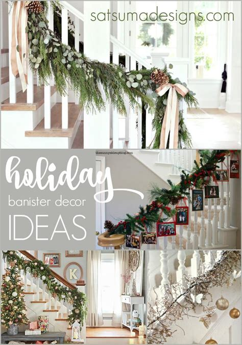 banister design ideas holiday banister decorating ideas satsuma designs