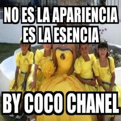 Coco Chanel Meme - meme personalizado no es la apariencia es la esencia by