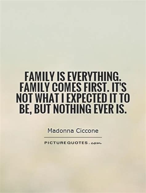 quot everything is not what family is everything family comes first it s not what i