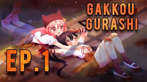 School Live Gakkou Gurashi 2 gakkou gurashi school live episode 1 review