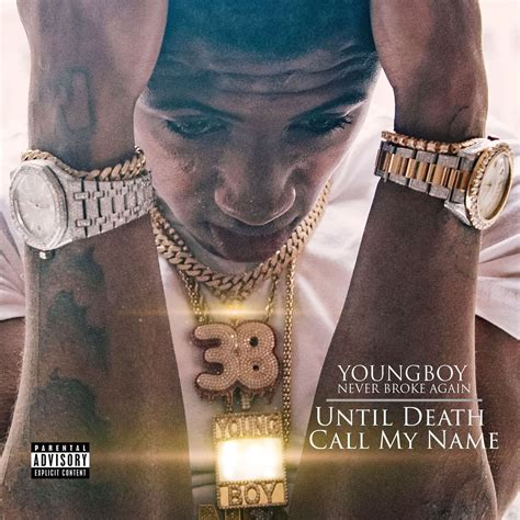 youngboy never broke again until death call my name download album youngboy never broke again until death