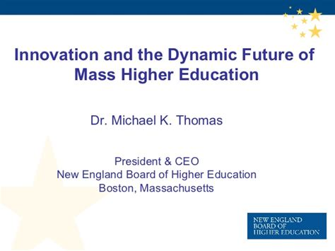 innovation and the future innovation and the dynamic future of mass higher education