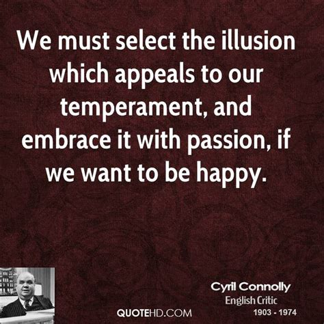 be happy be happy embrace a new insight into human reality social evolution science and free education explore novel ideas on chaos and creation begin a of and purpose books cyril connolly quotes quotehd