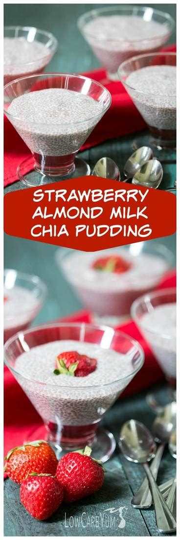carbohydrates pudding strawberry almond milk chia pudding low carb yum