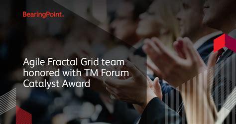 agile fractal grid team honored  tm forum catalyst award bearingpoint