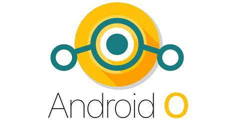 android os releases lineageos 15 android 8 0 o news features and release date