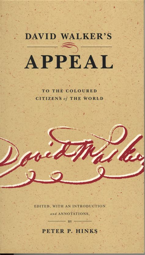appeal to the colored citizens of the world david walker s appeal to the coloured citizens of the