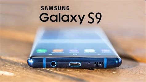 r samsung s9 samsung galaxy s9 top 5 features