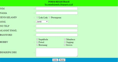 membuat form registrasi html cara membuat form registrasi html just sharing