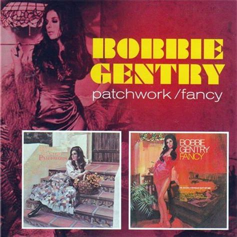 Bobbie Gentry Patchwork - patchwork fancy bobbie gentry mp3 buy tracklist