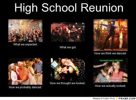 High School Reunion Meme - high school reunion meme generator what i do