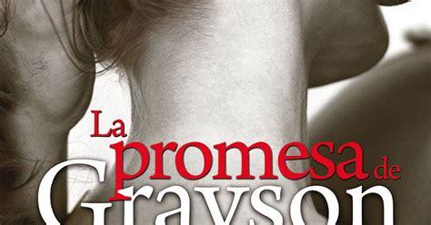 libro la promesa de grayson p r o m e s a s d e a m o r mia sheridan 183 la promesa de grayson novedad abril 2017