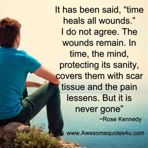 Kennedy Quote Time Heals All Wounds time heals all wounds kennedy quotes quotesgram