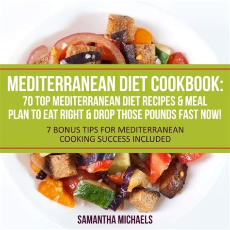 mediterranean diet cookbook with 100 best healthy food recipes meal plan to lose weight books cookbooks list the best selling quot mediterranean quot cookbooks
