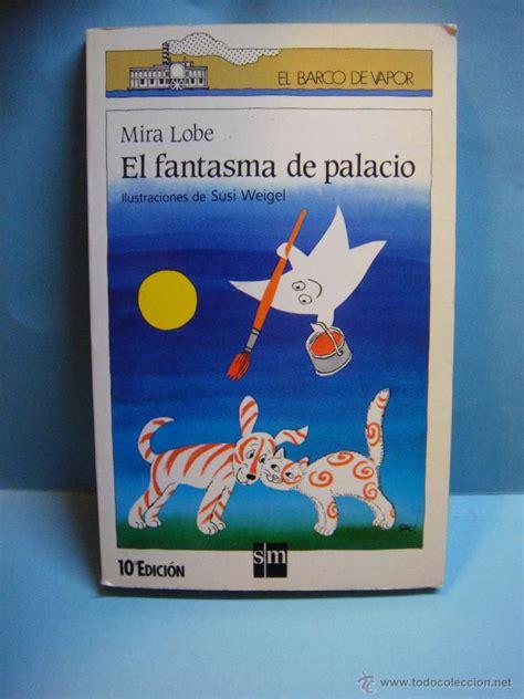 libro el fantasma de palacio mira lobe ilust comprar libros de cuentos en todocoleccion