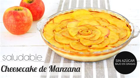 postres saludables las 8448022106 postres saludables cheesecake de manzana bajo en az 250 car y grasas especial d 237 a de las madres