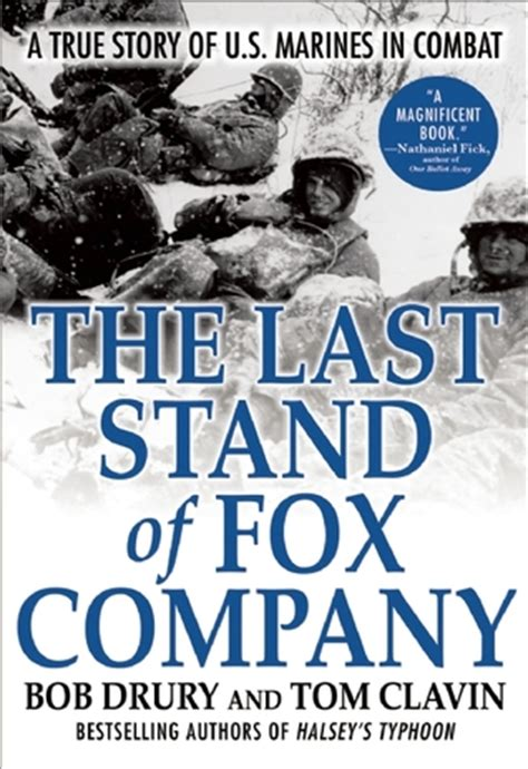 The Last Stand Of Fox Company A True Story Of U S