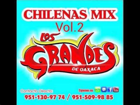 fotos de colegialas chilenas 2 youtube mix de puras chilenas vol 2 los grandes de oaxaca youtube