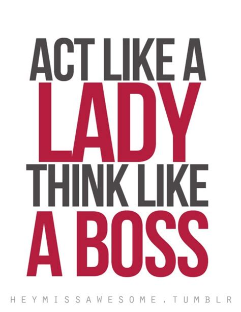 17 best images about lady boss life on pinterest act like a lady think like a boss image 1985759 by lady