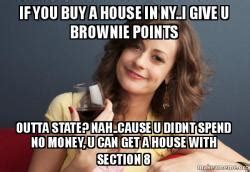can you buy a house with section 8 forever resentful mother meme