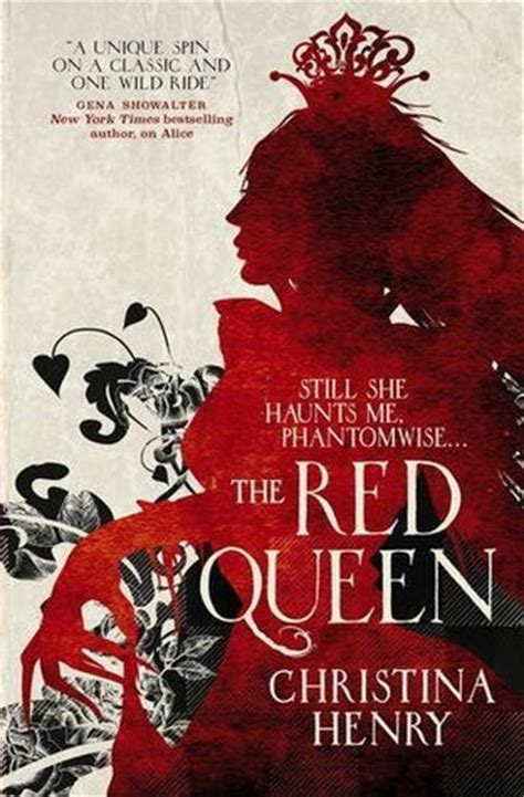 red queen chronicles of 1785653326 red queen the chronicles of alice 2 by christina henry risingshadow