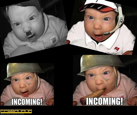 Incoming Baby Meme - funny baby incoming badass baby lol images lolbing com